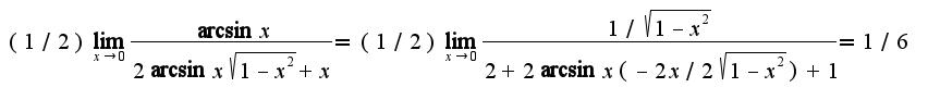 $(1/2)\lim_{x\rightarrow 0}\frac{\arcsin x}{2\arcsin x\sqrt{1-x^2}+x}=(1/2)\lim_{x\rightarrow 0}\frac{1/\sqrt{1-x^2}}{2+2\arcsin x(-2x/2\sqrt{1-x^2})+1}=1/6$
