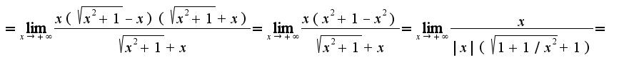 $=\lim_{x\rightarrow +\infty}\frac{x(\sqrt{x^2+1}-x)(\sqrt{x^2+1}+x)}{\sqrt{x^2+1}+x}=\lim_{x\rightarrow +\infty}\frac{x(x^2+1-x^2)}{\sqrt{x^2+1}+x}=\lim_{x\rightarrow +\infty}\frac{x}{ x (\sqrt{1+1/x^2}+1)}=$