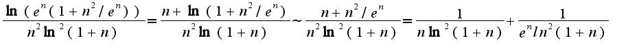 $\frac{\ln(e^{n}(1+n^{2}/e^{n}))}{n^2\ln^2(1+n)}=\frac{n+\ln(1+n^2/e^{n})}{n^2\ln(1+n)}\sim \frac{n+n^2/e^{n}}{n^2\ln^2(1+n)}=\frac{1}{n\ln^2(1+n)}+\frac{1}{e^{n}ln^2(1+n)}$