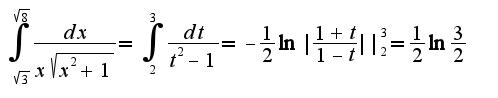 $\int_{\sqrt{3}}^{\sqrt{8}}\frac{dx}{x\sqrt{x^2+1}}=\int_{2}^{3}\frac{dt}{t^2-1}=-\frac{1}{2}\ln|\frac{1+t}{1-t}||_{2}^{3}=\frac{1}{2}\ln\frac{3}{2}$