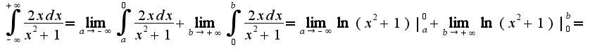 $\int_{-\infty}^{+\infty}\frac{2xdx}{x^2+1}=\lim_{a\rightarrow -\infty}\int_{a}^{0}\frac{2xdx}{x^2+1}+\lim_{b\rightarrow +\infty}\int_{0}^{b}\frac{2xdx}{x^2+1}=\lim_{a\rightarrow -\infty}\ln(x^2+1)|_{a}^{0}+\lim_{b\rightarrow +\infty}\ln(x^2+1)|_{0}^{b}=$