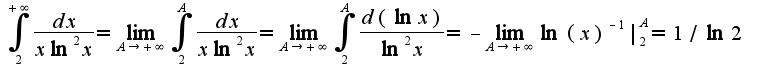 $\int_{2}^{+\infty}\frac{dx}{x\ln^2 x}=\lim_{A\rightarrow +\infty}\int_{2}^{A}\frac{dx}{x\ln^2 x}=\lim_{A\rightarrow +\infty}\int_{2}^{A}\frac{d(\ln x)}{\ln^2 x}=-\lim_{A\rightarrow +\infty}\ln(x)^{-1}|_{2}^{A}=1/\ln 2$