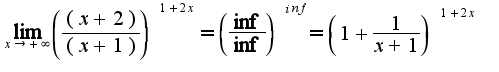 $\lim_{x\rightarrow +\infty} \left(  \frac{(x+2)}{(x+1)} \right)^{1+2x}= \left(\frac{\inf}{\inf}\right)^{inf}=\left( 1+ \frac{1}{x+1}\right)^{1+2x}$