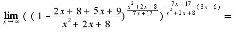 $\lim_{x\rightarrow \infty}((1-\frac{2x+8+5x+9}{x^2+2x+8})^{\frac{x^2+2x+8}{7x+17}})^{\frac{7x+17}{x^2+2x+8}(3x-6)}=$