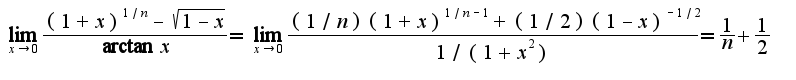 $\lim_{x\rightarrow 0}\frac{(1+x)^{1/n}-\sqrt{1-x}}{\arctan x}=\lim_{x\rightarrow 0}\frac{(1/n)(1+x)^{1/n-1}+(1/2)(1-x)^{-1/2}}{1/(1+x^2) }=\frac{1}{n}+\frac{1}{2}$