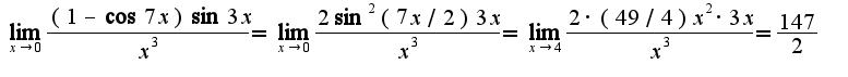 $\lim_{x\rightarrow 0}\frac{(1-\cos 7x)\sin 3x}{x^3}=\lim_{x\rightarrow 0}\frac{2\sin^2(7x/2)3x}{x^3}=\lim_{x\rightarrow 4}\frac{2\cdot(49/4)x^{2}\cdot 3x}{x^3}=\frac{147}{2}$