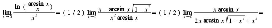$\lim_{x\rightarrow 0}\frac{\ln(\frac{\arcsin x}{x})}{x^2}=(1/2)\lim_{x\rightarrow 0}\frac{x-\arcsin x\sqrt{1-x^2}}{x^2\arcsin x}=(1/2)\lim_{x\rightarrow 0}\frac{x\arcsin x}{2x\arcsin x\sqrt{1-x^2}+x^2}=$