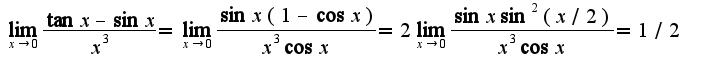$\lim_{x\rightarrow 0}\frac{\tan x-\sin x}{x^3}=\lim_{x\rightarrow 0}\frac{\sin x(1-\cos x)}{ x^3\cos x}=2\lim_{x\rightarrow 0}\frac{\sin x\sin^2 (x/2)}{x^3\cos x}=1/2$