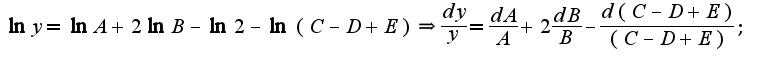 $\ln y=\ln A+2\ln B-\ln 2-\ln(C-D+E)\Rightarrow \frac{dy}{y}=\frac{dA}{A}+2\frac{dB}{B}-\frac{d(C-D+E)}{(C-D+E)};$