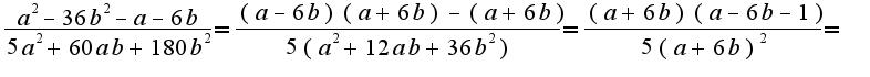 $ \frac {a^2-36b^2-a-6b}{5a^2+60ab+180b^2}= \frac {(a-6b)(a+6b)-(a+6b)}{5(a^2+12ab+36b^2)}= \frac {(a+6b)(a-6b-1)}{5(a+6b)^2}=$