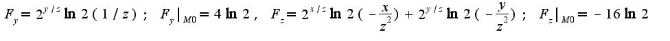 $F_{y}=2^{y/z}\ln 2(1/z);\;F_{y}|_{M0}=4\ln2,\;F_{z}=2^{x/z}\ln 2(-\frac{x}{z^2})+2^{y/z}\ln 2(-\frac{y}{z^2});\;F_{z}|_{M0}=-16\ln 2$