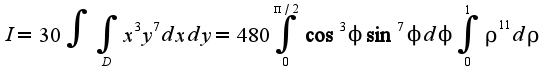 $I=30\int\int_{D}x^3y^{7}dxdy=480\int_{0}^{\pi/2}\cos^3\phi\sin^7\phi d\phi\int_{0}^{1}\rho^{11}d\rho$