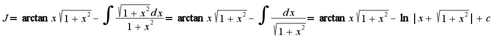 $J=\arctan x\sqrt{1+x^2}-\int\frac{\sqrt{1+x^2}dx}{1+x^2}=\arctan x\sqrt{1+x^2}-\int\frac{dx}{\sqrt{1+x^2}}=\arctan x\sqrt{1+x^2}-\ln|x+\sqrt{1+x^2}|+c$