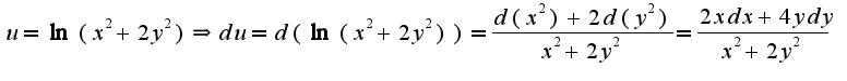 $u=\ln(x^2+2y^2)\Rightarrow du=d(\ln(x^2+2y^2))=\frac{d(x^2)+2d(y^2)}{x^2+2y^2}=\frac{2xdx+4ydy}{x^2+2y^2}$