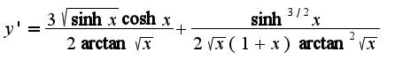 $y'=\frac{3\sqrt{\sinh x}\cosh x}{2\arctan\sqrt{x}}+\frac{\sinh ^{3/2}x}{2\sqrt{x}(1+x)\arctan^2\sqrt{x}}$