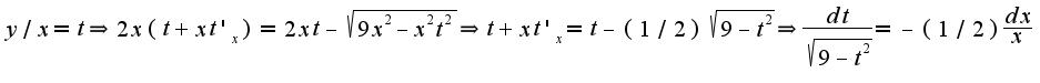 $y/x=t\Rightarrow 2x(t+xt'_{x})=2xt-\sqrt{9x^2-x^{2}t^2}\Rightarrow t+xt'_{x}=t-(1/2)\sqrt{9-t^2}\Rightarrow \frac{dt}{\sqrt{9-t^2}}=-(1/2)\frac{dx}{x}$