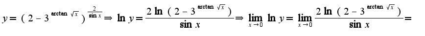 $y=(2-3^{\arctan \sqrt{x}})^{\frac{2}{\sin x}}\Rightarrow \ln y=\frac{2\ln(2-3^{\arctan \sqrt{x}})}{\sin x}\Rightarrow \lim_{x\rightarrow 0}\ln y=\lim_{x\rightarrow 0}\frac{2\ln(2-3^{\arctan \sqrt{x}})}{\sin x}=$